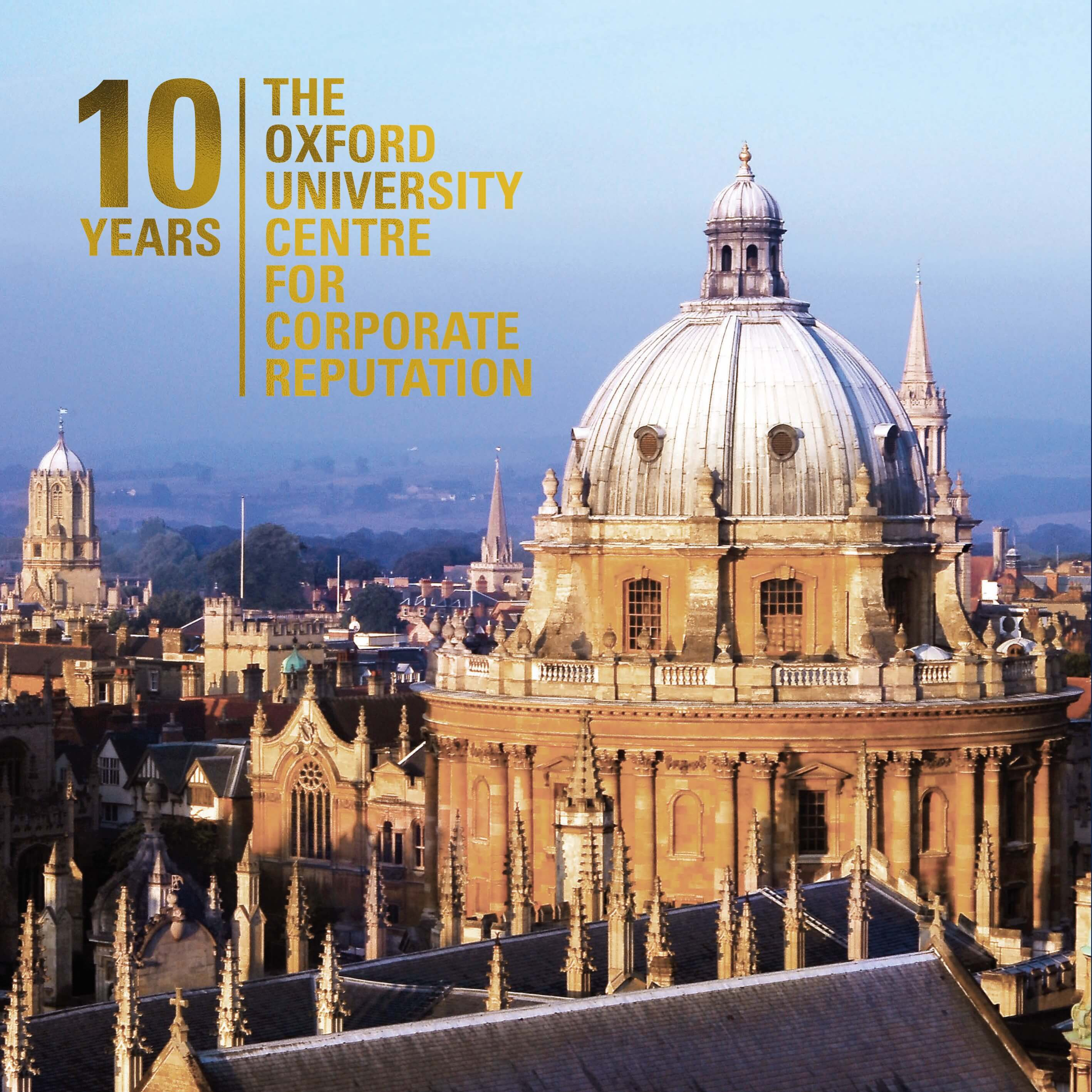 10 Years: The Oxford University Centre for Corporate Reputation