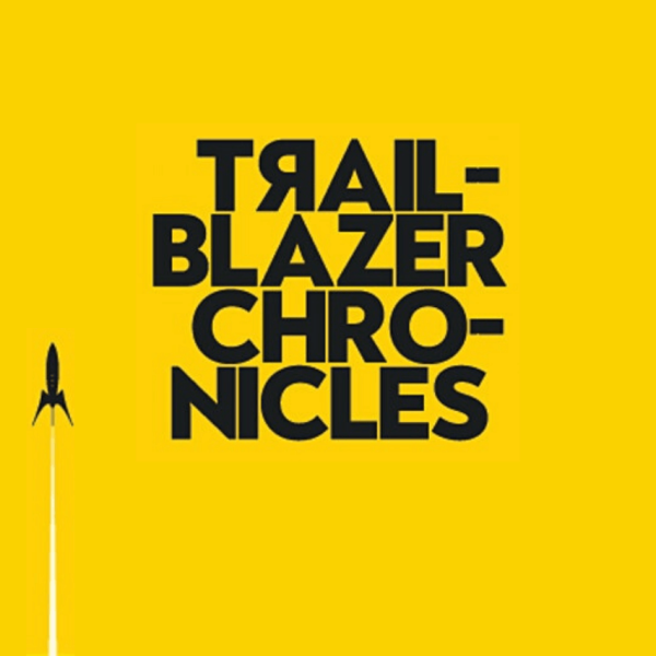 Yellow background with bold black text 'Trailblazer Chronicles'